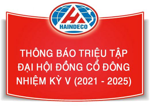 Thông báo triệu tập Đại hội đồng cổ đông nhiệm kỳ V (2021 - 2025)